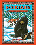Bear & fox cover of Folktails: Animal Legends